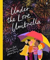 Under the Love Umbrella by Allison Colpoys