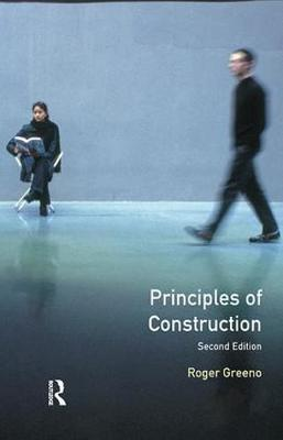 Principles of Construction by Roger Greeno