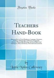 Teachers Hand-Book by Lettie Nolen Calloway