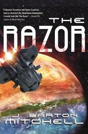 The Razor by J Barton Mitchell