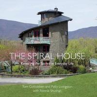 The Spiral House by Tom Gottsleben