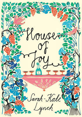 House of Joy by Sarah-Kate Lynch image