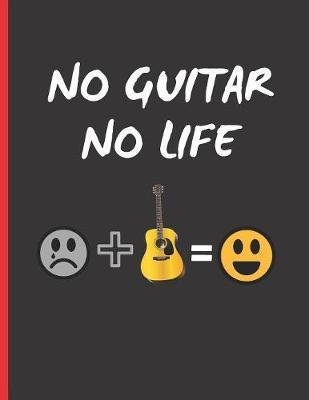 No Guitar No Life by Inspired Music image