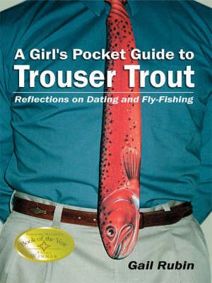 A Girl's Pocket Guide to Trouser Trout by Gail Rubin image