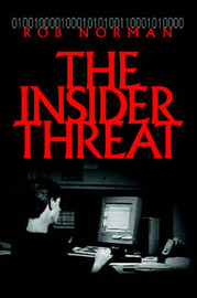 The Insider Threat by Rob Norman image