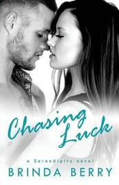 Chasing Luck by Brinda Berry