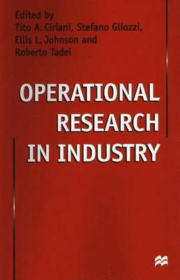 Operational Research in Industry by Tito A. Ciriani