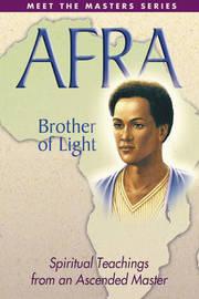 Afra - Brother of Light by Elizabeth Clare Prophet