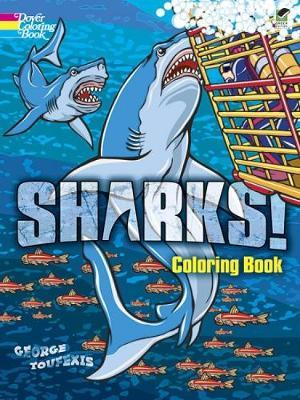 Sharks! Coloring Book by George Toufexis