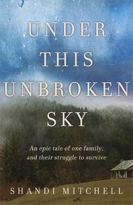 Under This Unbroken Sky by Shandi Mitchell image