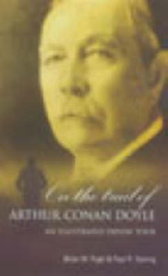 On the Trail of Arthur Conan Doyle by Brian W Pugh image