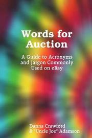 Words for Auction by Danna Crawford