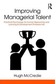 Improving Managerial Talent by Hugh McCredie