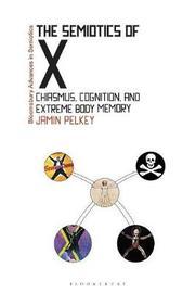 The Semiotics of X by Jamin Pelkey