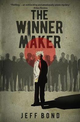 The Winner Maker by Jeff Bond image
