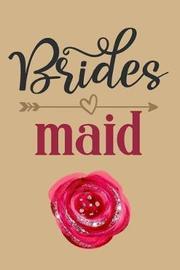 Brides Maid by Cherish Publishing