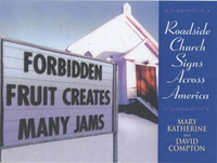 Forbidden Fruit Creates Many Jams: Roadside Church Signs Across America by Mary Katherine Compton image