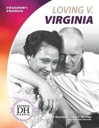 Loving V. Virginia by Duchess Harris