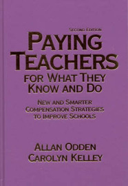 Paying Teachers for What They Know and Do by Allan R Odden image