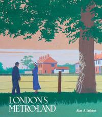 London's Metroland by Alan A. Jackson image