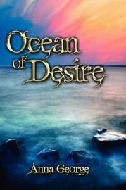 Ocean of Desire by Anna George image