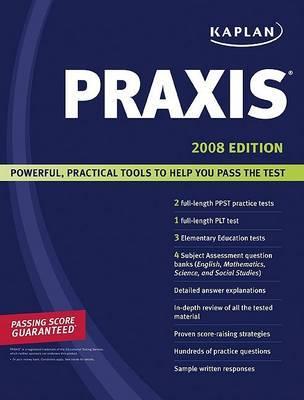 Kaplan PRAXIS: 2008 by Kaplan image
