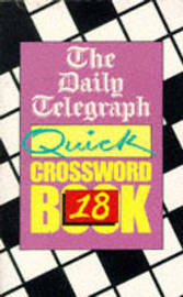 The Daily Telegraph Quick Crosswords Book 18 by Telegraph Group Limited image