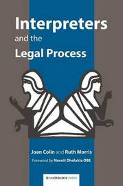 Interpreters and the Legal Process by Joan Colin