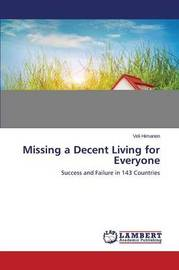 Missing a Decent Living for Everyone by Himanen Veli