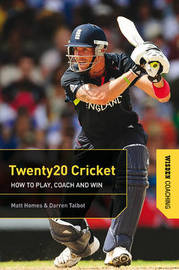 Twenty20 Cricket by Matt Homes