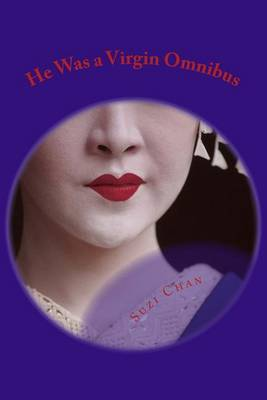 He Was a Virgin Omnibus: How Sweet Is That by Suzi Chan image