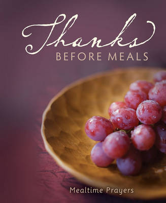Thanks Before Meals by Zondervan Publishing