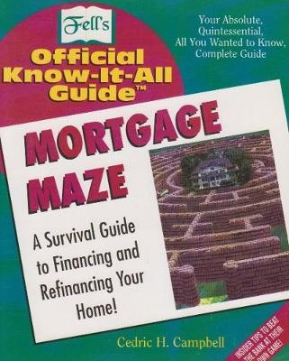 The Mortgage Maze by Cedric H. Campbell image