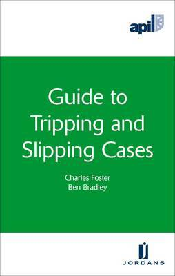 APIL Guide to Tripping and Slipping Cases by Charles Foster image