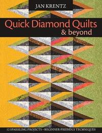 Quick Diamond Quilts and Beyond by Jan Krentz image