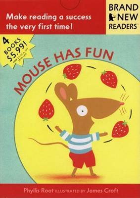 Mouse Has Fun by Phyllis Root