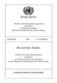 Treaty Series 2849 (English/French Edition)