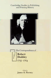 Cambridge Studies in Publishing and Printing History by Robert Dodsley