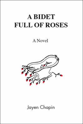 A Bidet Full of Roses by Jayen Chapin image