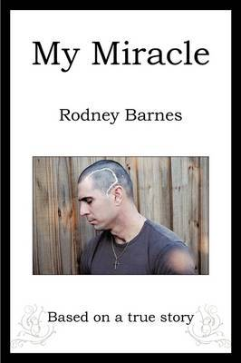 My Miracle by Rodney Barnes image