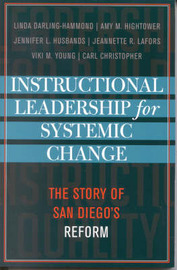 Instructional Leadership for Systemic Change by Linda Darling-Hammond