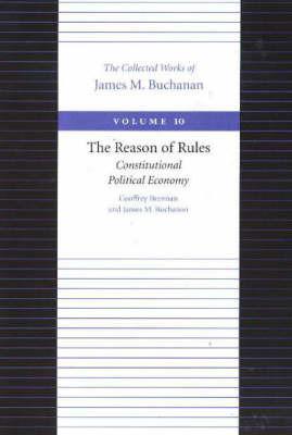 The Reason of Rules by Geoffrey Brennan