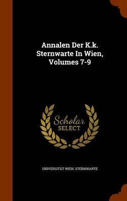 Annalen Der K.K. Sternwarte in Wien, Volumes 7-9 by Universitat Wien Sternwarte image