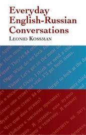 Everyday English-Russian Conversations by Leonid Kossman
