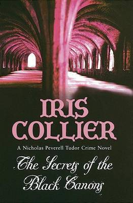The Secrets Of The Black Canons by Iris Collier image