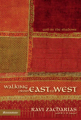 Walking from East to West by Ravi Zacharias image