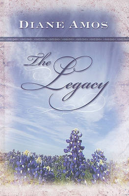 The Legacy by Diane Amos