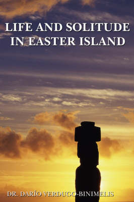 Life and Solitude in Easter Island by Dr Daro Verdugo-Binimelis image