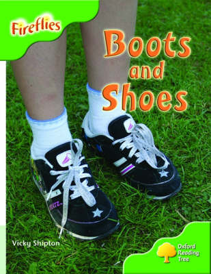 Oxford Reading Tree: Stage 2: More Fireflies: Pack A: Boots and Shoes by Vicki Shipton image