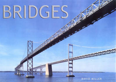 Bridges by David M Miller